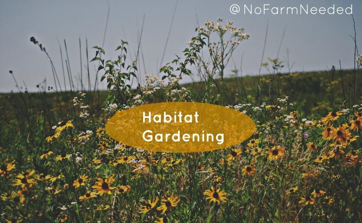 HabitatGardening NoFarmNeeded